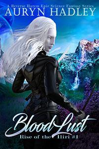 BloodLust: A Vivid Reverse Harem Epic Fantasy