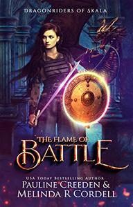 The Flame of Battle: Dragons, Vikings, and War