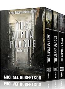 The Alpha Plague - Books 4 - 6