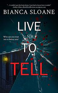 Live To Tell: A Novel