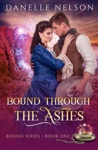 Bound Through the Ashes