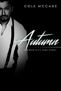 Autumn: A Crow City Side Story