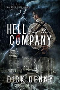 Hell for the Company:
