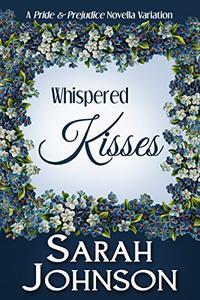 Whispered Kisses