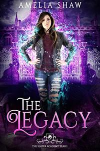 The Legacy: Semester 1