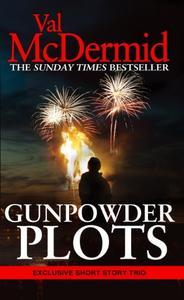 Gunpowder Plots: A Short Story Collection