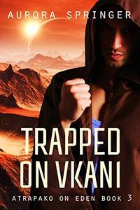Trapped on Vkani