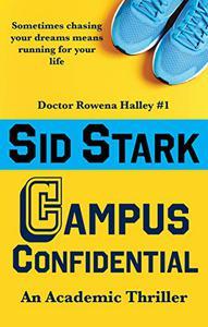 Campus Confidential: An Academic Thriller