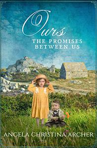 Ours: The Promises Between Us: An Emotional and Gripping WWII Family Saga