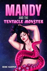 Mandy and the Tentacle Monster