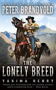 The Lonely Breed : A Western Fiction Classic