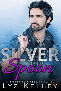 Silver Spoon: An over 40 romance novel