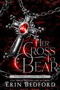 Her Cross To Bear