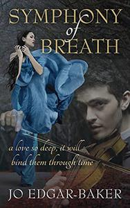 Symphony of Breath: A story of love across time