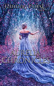The Aurelia Chronicles: The Complete Box Set