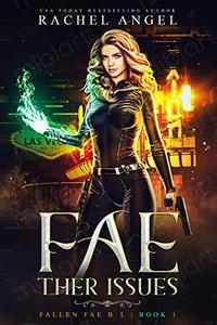 Fae-ther Issues: A RH New Adult Paranormal Urban Romance