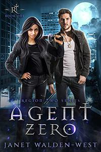 Agent Zero: Region Two Series: Book One
