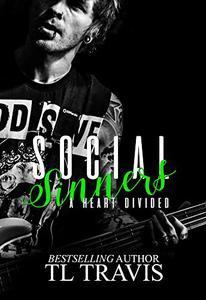 Social Sinners: A Heart Divided