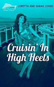 Cruisin' In High Heels