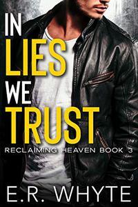 In Lies We Trust: A Dark New Adult Romance