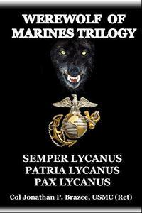 The Werewolf of Marines Trilogy