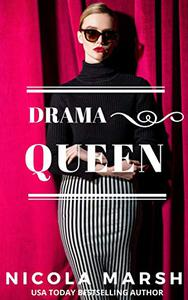 Drama Queen: a workplace, second chance romance