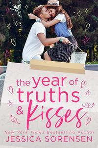 The Year of Truths & Kisses