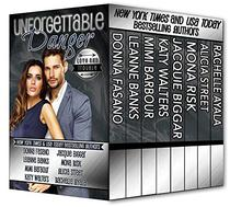 Unforgettable Danger: Love and Trouble