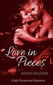 Love in Pieces