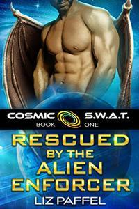 Rescued by the Alien Enforcer: A Sci Fi Alien Romance