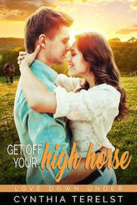 Get Off Your High Horse: A Contemporary Royal Romance