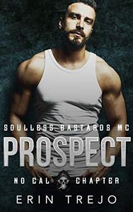 Prospect: Soulless Bastards MC