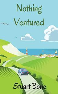 Nothing Ventured: A Tenhamshire Comedy