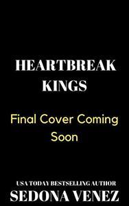Heartbreak Kings: An enemies to lovers reverse harem romance