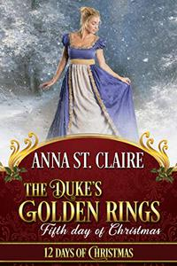 The Duke's Golden Rings: Fifth Day of Christmas: Noble Hearts Series