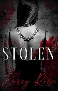 Stolen: A Dark Romance