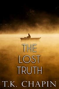 The Lost Truth: An Inspirational Novel