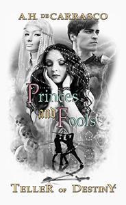 Princes and Fools: Black & White Graegan Edition
