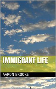 Immigrant Life