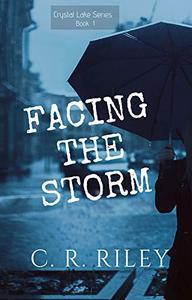 Facing the Storm: Crystal Lake Series