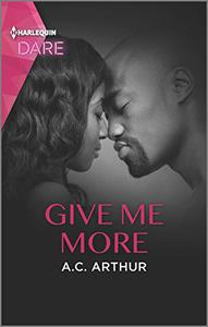 Give Me More: A Sexy Billionaire Romance