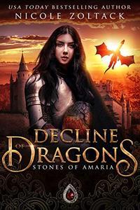 Decline of Dragons: Stones of Amaria