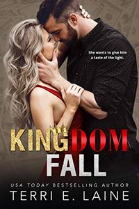 Kingdom Fall: A Bad Boy Billionaire Romance