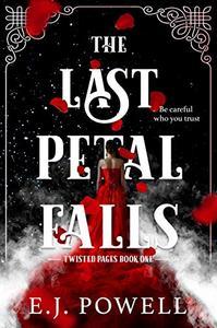 """""""The Last Petal Falls"""""""
