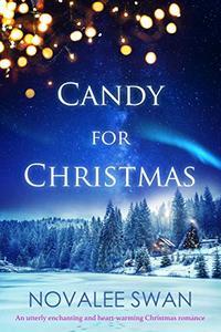 Candy for Christmas: A Colorado Mountains White Christmas Romance