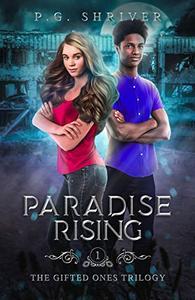 Paradise Rising: A Teen Superhero Fantasy