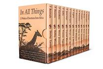 In All Things: 13 Weeks of Devotions from Africa