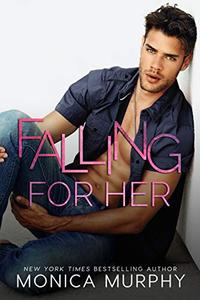 Falling For Her: A High School Enemies to Lovers Romance