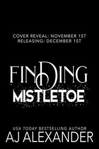Finding Mistletoe : Christmas of Love Collaboration