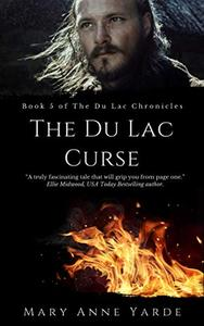 The Du Lac Curse: Book 5 of The Du Lac Chronicles